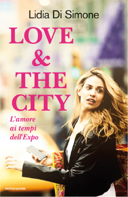 <h3>Lidia Di Simone<br><i>Love &#038; The City</i><br>Mondadori</h3>