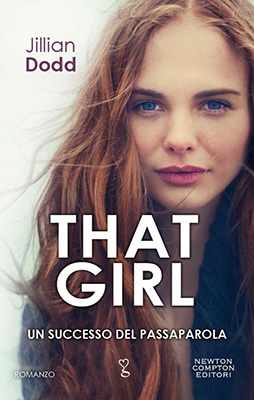 <h3>Jillian Dodd<br><i>That Girl</i><br>Newton Compton<br>(Bookcase Literary Agency)</h3>
