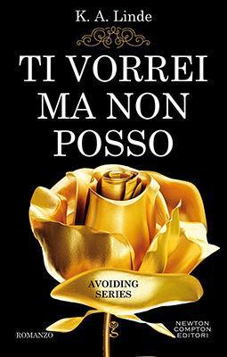 <h3>K.A.Linde<br><i>Ti vorrei ma non posso</i><br>Newton Compton (Bookcase Literary Agency)</h3>
