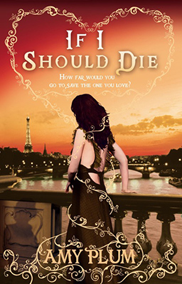 <h3>Amy Plum<br><i>If I should die</i><br>DeAgostini<br>Dystel &#038; Goderich Literary Management</h3>