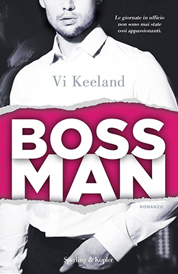 <h3>Vi Keeland<br><i>Bossman</i><br>Sperling &#038; Kuper<br>(Bookcase Literary Agency)</h3>