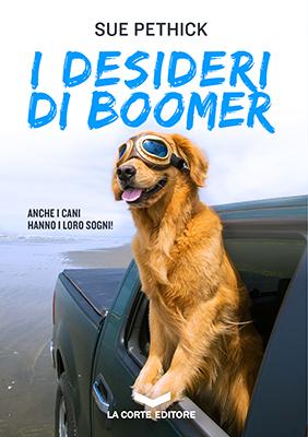 <h3>Sue Pethick<br><i>I desideri di Boomer</i><br>La Corte Editore<br>(Kensington Publishing Corp)</h3>