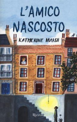Katherine Marsh L'amico nascosto Rizzoli Ragazzi (Glass Literary Management)