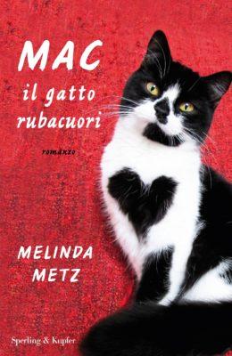 Melinda Metz-Mac il gatto rubacuori