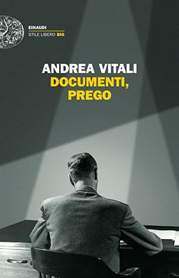 Andrea Vitali Documenti prego!