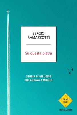 Sergio Ramazzotti Su questa pietra