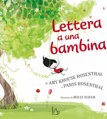 Amy Krouse Rosenthal, Paris Rosenthal, Holly Hatam, Lettera a una bambina