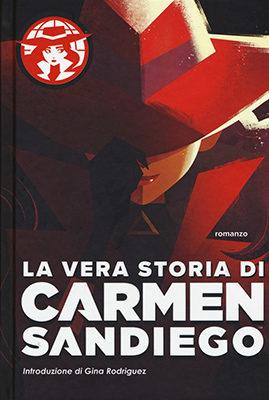 Rebecca Tinker, La vera storia di Carmen Sandiego