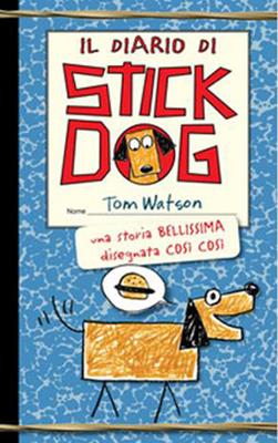 Tom Watson - Il diario di stick Dog