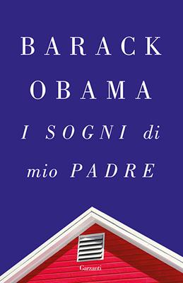 Barack Obama I sogni di mio padre