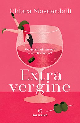 Chiara Moscardelli Extravergine