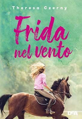 Theresa Czerny - Frida nel vento