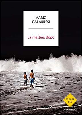 Mario Calabresi La mattina dopo