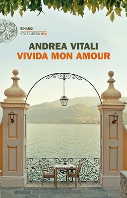 Andrea Vitali, Vivida Mon Amour, Einaudi Stile Libero