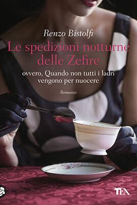 Renzo Bistolfi, Le spedizioni notturne delle Zefire