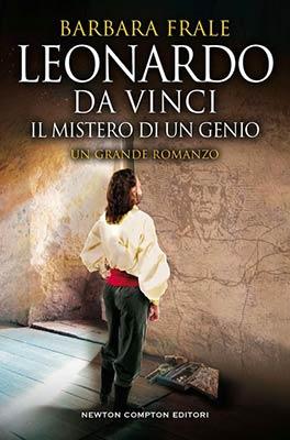 Barbara Frale Leonardo Da Vinci. Il mistero di un genio