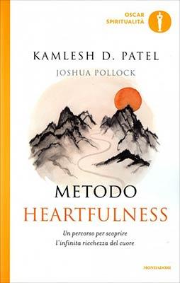 Metodo Heartfulness: Un percorso per scoprire l'infinita ricchezza del cuore