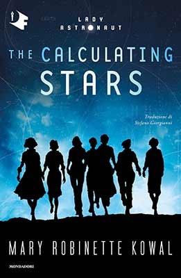 Mary Robinette Kowal The Calculating Stars